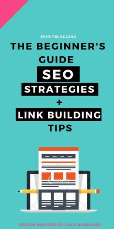 #SEO Strategies + Link Building Tips For Newbies! // Spirit #Blogging