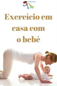 Exercício em casa com o bebé. Visite: http://mamasemforma.blogspot.co.uk/2013/03/exercicio-em-casa-com-o-bebe.html