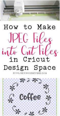 Making JPEG Files into Cut Files in Cricut Design Space - Repurposing Junkie In this tutorial, I walk you through step by step in making JPEG files into Cut files in Cricut Design Space. I hope you find this helpful! Cricut Air 2, Cricut Help, Cricut Vinyl, Cricut Apps, Cricut Stencils, Cricut Software, Cricut Fonts, Inkscape Tutorials, Cricut Tutorials
