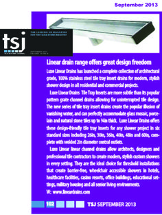 London's top industry magazine, Tile & Stone Journal (UK), published by Joe Simpson, features LUXE Stainless Steel Linear Insert Drain on the other side of the pond!