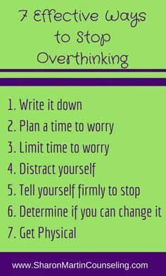 7 effective ways to stop overthinking