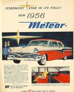 """theniftyfifties: """" 1956 Ford Meteor advertisement. """""""
