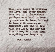 She was in love with her life.