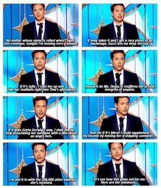 Robert Downey Jr. ... I love this man.