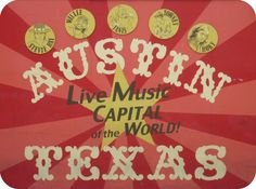 Austin ~ Live Music Capitol of the World