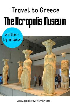 Read this post, written by local, before your visit to the Acropolis museum. Find also skip the line tickets for the Acropolis of Athens and the Acropolis museum! Athens Acropolis, Athens Greece, Greece Travel, Greek Islands, Cool Places To Visit, Family Travel, Museum, Statue, Monuments