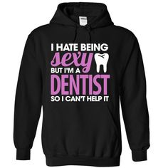 Sexy Dentist T Shirt, Hoodie, Sweatshirt