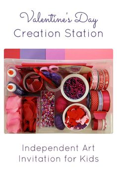 Valentine's Day Creation Station~Encourage creativity and independent play with a holiday inspired creation station