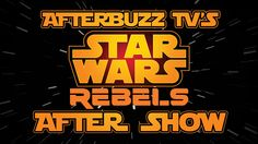 Star Wars Rebels Season 2 Episode 10 Review & Aftershow | AfterBuzz TV