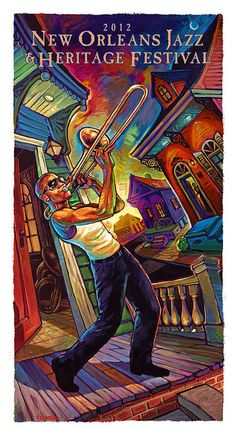 2012 Jazzfest poster. I want this! festival posters, new orleans, art, orlean jazz, jazz fest, place, music festivals, terranc osborn, trombon shorti