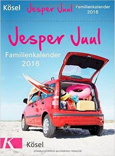 Jesper Juul Familienkalender 2016: Tagesabreißkalender: Amazon.de: Jesper Juul: Bücher