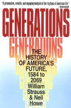 Generations: The History of America's Future, 1584 to 2069 by Neil Howe, Generations is at once a refreshing historical narrative and a thrilling intuitive leap that reorders not only our history books but also our expectations for the twenty-first century.