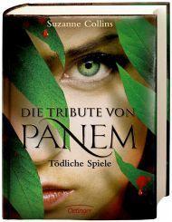 BUCH - Suzanne Collins: Tödliche Spiele / Die Tribute von Panem Band 1