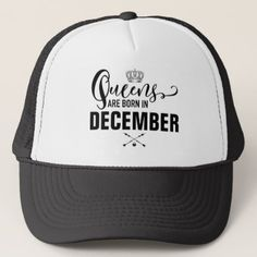Queens Are Born In Trucker Hat  $16.00  by 2DivasMarketing  - cyo diy customize personalize unique