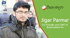 Interview with Jigar Parmar, CEO of Bookmarked - Read about this startup who had vigor of social entrepreneurship right from his schooling days.