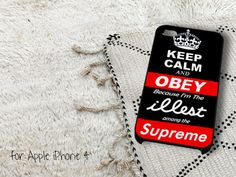 Keep Calm Obey Illest Among Supreme iPhone 4 iPhone by casedragon, $15.79