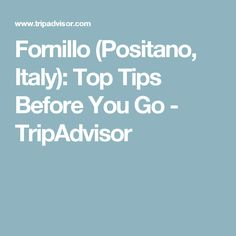 Fornillo (Positano, Italy): Top Tips Before You Go - TripAdvisor