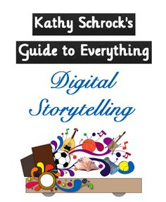 Digital storytelling. There are some great videos in here to get you and your students started on Digital storytelling.