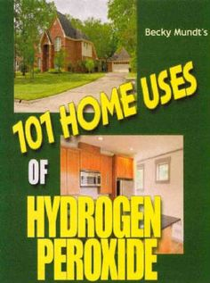 101 uses of hydrogen peroxide Diy Cleaners, Household Cleaners, Cleaners Homemade, Household Tips, Uses Of Hydrogen, Food Grade Hydrogen Peroxide, Homemade Cleaning Products, Natural Cleaning Products, Diy Products