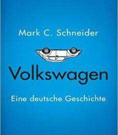 Volkswagen: Eine Deutsche Geschichte PDF Volkswagen, Business, German, History, Store, Business Illustration