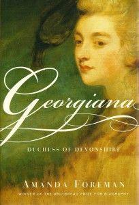 REVIEW: Georgiana: Duchess of Devonshire