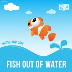 """""""Fish out of water"""" is someone who is uncomfortable in a particular situation. Example: After living in Hong Kong for most of his life, Lee was a fish out of water in Los Angeles. #idiom #idioms #saying #sayings #phrase #phrases #expression #expressions #english #englishlanguage #learnenglish #studyenglish #language #vocabulary #dictionary #grammar #efl #esl #tesl #tefl #toefl #ielts #toeic #englishlearning #vocab #wordoftheday #phraseoftheday"""