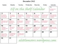 "Great idea! No more wondering last minute what to do with the Elf on the Shelf each morning. This blogger makes up a calendar of cute ideas you can use!"" data-componentType=""MODAL_PIN"