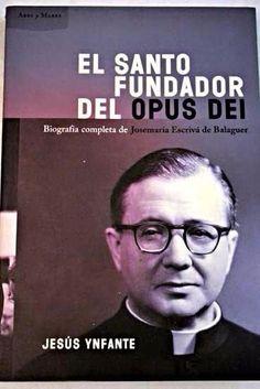 SANTO FUNDADOR DEL OPUS DEI,EL  - JESUS YNFANTE  SIGMARLIBROS