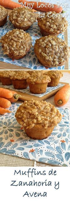 Muffins de zanahoria y avena - Comida Sana - Muffin Recipes, Baby Food Recipes, Sweet Recipes, Dessert Recipes, French Recipes, Healthy Muffins, Healthy Desserts, Healthy Cooking, Oatmeal Muffins