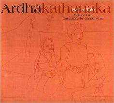 Ardhakathanaka: Half a Tale