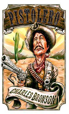 Charles Bronson Pistolero by Willhorn.deviantart.com on @DeviantArt