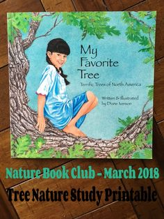 My Favorite Tree Nature Club Printables Tree Study, Nature Study, Walking In Nature, Book Lists, Homeschooling, North America, Kindergarten, Challenges, Trees