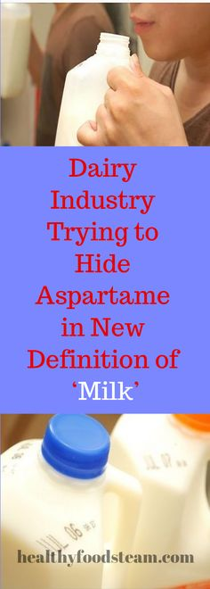 Dairy Industry Trying to Hide Aspartame in New Definition of 'Milk' – Healthy Foods Team Stay Fit, Definitions, Healthy Foods, Health Tips, Dairy, Lose Weight, Milk, Personal Care, Women's Fashion