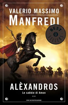 Alexandros - 2. Le sabbie di Amon (Oscar bestsellers) (Italian Edition) eBook: Valerio Massimo Manfredi