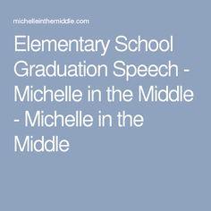 Elementary school graduation speeches