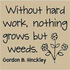 garden quotes Love this quote.especially in the summer when I have no motivation to work in my garden. Lds Quotes, Quotable Quotes, Motivational Quotes, Prophet Quotes, Mormon Quotes, July Quotes, Gospel Quotes, Religious Quotes, True Quotes