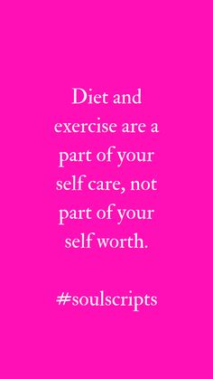 Diet and Exercise   Self Worth Quotes   Weight Loss for Women  