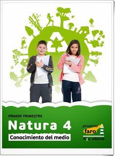 """Actividades digitales de Ciencias de la Naturaleza y de Ciencias Sociales complementarias a los libros de texto """"Natura"""" de 4º Nivel de Educación Primaria. Ediciones Bromera."""