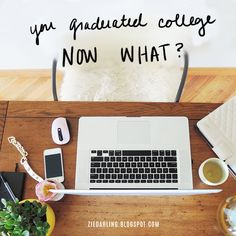 what to do after you first graduate college