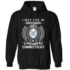 I May Live in South Dakota But I Was Made in Connecticut, Order HERE ==> https://www.sunfrog.com/States/I-May-Live-in-South-Dakota-But-I-Was-Made-in-Connecticut-szeaioevft-Black-Hoodie.html?id=47756 #christmasgifts #merrychristmas #xmasgifts #holidaygift #southdakota #southdakotalovers