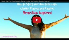 """www.vanessaisaac.com How to Start your Year with Clarity, Purpose and Passion…. Brazilian Inspired!""""  This video is packed with rituals for good luck and tips for a fabulous new year! Let's make all our dreams come true in 2015 and beyond! Dream Come True, Clarity, Purpose, Passion, Let It Be, Dreams, Inspired, Lifestyle, News"""