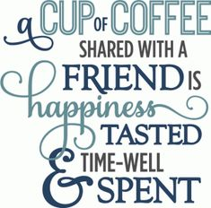 Silhouette Online Store - View Design #62594: cup of coffee shared with friends - phrase