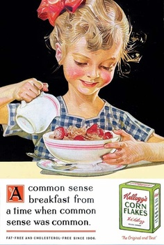 The Print Ad titled COMMON SENSE was done by Leo Burnett Chicago advertising agency for product: Kellogg's Corn Flakes (brand: Corn Flakes) in United States. Vintage Labels, Vintage Ads, Vintage Prints, Vintage Posters, Vintage Food, Vintage Style, Retro Advertising, Retro Ads, Vintage Advertisements