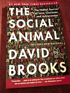 Do it. Man drops some quality knowledge. http://www.amazon.com/The-Social-Animal-Character-Achievement/dp/140006760X