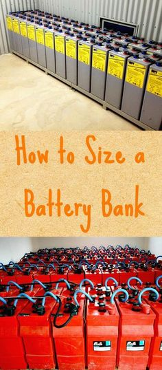 In any off-grid power system, you must learn how to size a battery bank properly to get maximum life and usage out of the battery bank. Click though to learn how. #batterybank #batterysizing #offgridpower