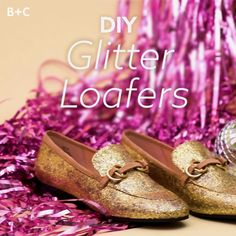 Slay the day in these DIY glitter loafers.