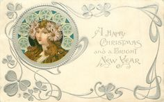 A HAPPY CHRISTMAS AND A BRIGHT NEW YEAR  head upper left, green & silver decorations round head, yellow daisies in her hair, she faces front left