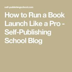 849 best ebook publishing amazon images on pinterest amazon kindle how to run a book launch like a pro self publishing school blog fandeluxe Choice Image