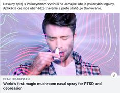 World's first magic mushroom nasal spray for PTSD and depression Ptsd, Trauma, Mental Conditions, Higher Dose, Feeling Nauseous, Natural Medicine, Depression, Psychology, Therapy