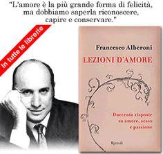 """INVITO ALLA LETTURA... """"LEZIONI D'AMORE""""  di Francesco Alberoni"""
